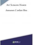 Couverture livre publié en autoédition : Amounen L'enfant libre