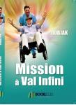 Couverture livre publié en autoédition : Mission à Val Infini