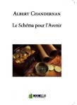 Couverture livre publié en autoédition : Le Schéma pour l'Avenir
