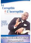 Couverture livre publié en autoédition : Le corruptible et l'incorruptible