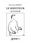 Couverture livre publié en autoédition : Le Serviteur