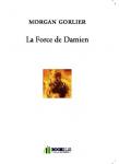 Couverture livre publié en autoédition : La Force de Damien