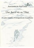 Couverture livre publié en autoédition : Une Autre vie au Tibet