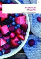 Couverture livre publié en autoédition : Nutrition et Santé