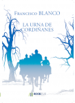 Couverture livre publié en autoédition : LA URNA DE CORDIÑANES