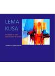 Couverture livre publié en autoédition : LEMA KUSA  Des laques de soleil dans...