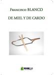 Couverture livre publié en autoédition : DE MIEL Y DE CARDO