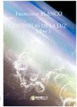 Couverture livre publié en autoédition : CENTINELAS DE LA LUZ          Libro 2