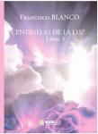 Couverture livre publié en autoédition : CENTINELAS DE LA LUZ          Libro 3