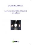 Couverture livre publié en autoédition : Les bases pour bien démarrer son affaire