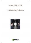 Couverture livre publié en autoédition : Le Marketing de Réseau