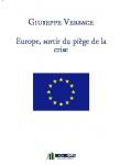 Couverture livre publié en autoédition : Europe, sortir du piège de la crise