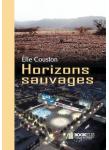 Couverture livre publié en autoédition : Horizons sauvages