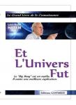 Couverture livre publié en autoédition : ET L'UNIVERS FUT - Le Grand Livre de...