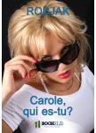 Couverture livre publié en autoédition : Carole, qui es-tu ?