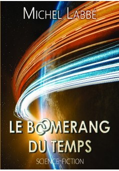 LE BOOMERANG DU TEMPS  - Couverture de livre auto édité