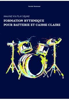 FORMATION RYTHMIQUE POUR BATTERIE ET CAISSE CLAIRE - Couverture de livre auto édité