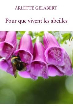 Pour que vivent les abeilles - Couverture de livre auto édité
