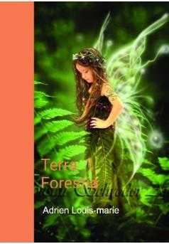 Terra Forestia - Couverture de livre auto édité