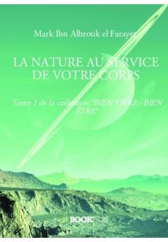 LA NATURE AU SERVICE DE VOTRE CORPS - Couverture de livre auto édité