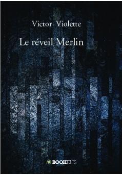 Le réveil Merlin - Couverture de livre auto édité
