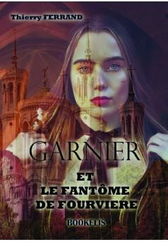 Garnier et le fantôme de Fourvière
