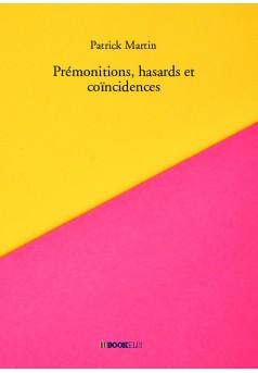 Prémonitions, hasards et coïncidences - Couverture de livre auto édité