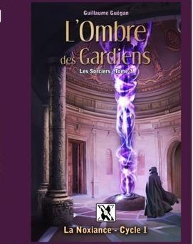 Les Sorciers - L'Ombre des Gardiens (T3)