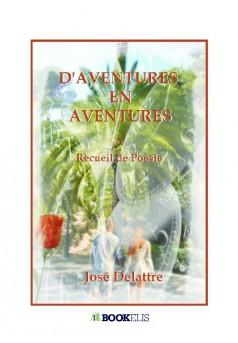 D'aventures en aventures - Couverture de livre auto édité