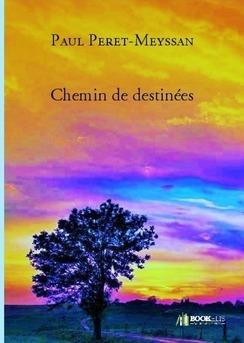 Chemin de destinées - Couverture de livre auto édité