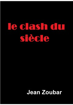 Le clash du siècle - Couverture Ebook auto édité