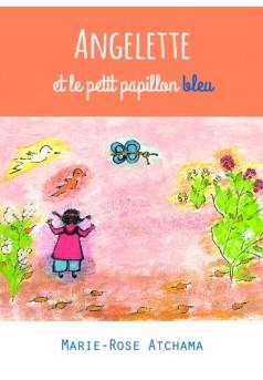 Angelette et le petit papillon bleu - Couverture de livre auto édité