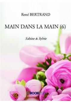 MAIN DANS LA MAIN (6) - Couverture de livre auto édité