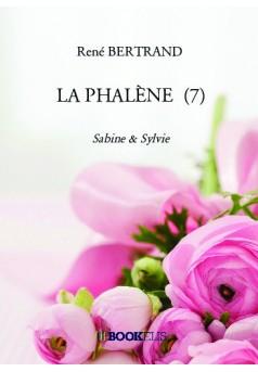 LA PHALÈNE  (7) - Couverture de livre auto édité