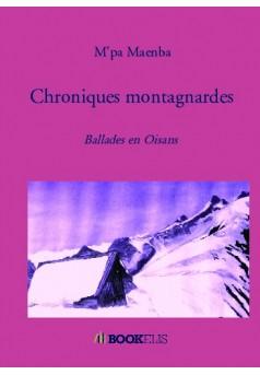 Chroniques montagnardes - Couverture de livre auto édité
