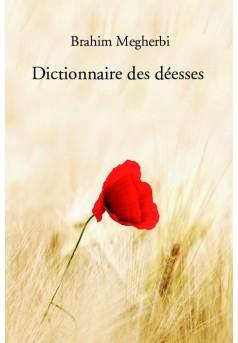 Dictionnaire des déesses - Couverture de livre auto édité