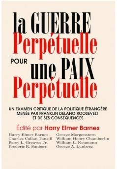 La Guerre Perpétuelle pour une Paix Perpétuelle - Couverture de livre auto édité