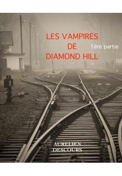LES VAMPIRES DE DIAMOND HILL - Couverture Ebook auto édité