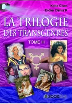 TRILOGIE DES TRANSGENRES  ET TRAVESTIS CÉLÈBRES III - Couverture de livre auto édité
