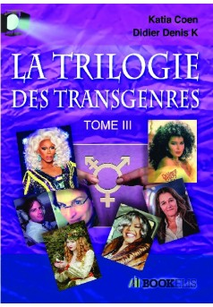 TRILOGIE DES TRANSGENRES  III - Couverture de livre auto édité