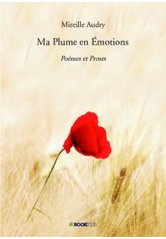Ma Plume en Émotions - Couverture de livre auto édité