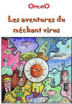 Les aventures du méchant virus - Couverture de livre auto édité
