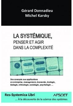 La systémique, Penser et Agir dans la complexité - Couverture de livre auto édité