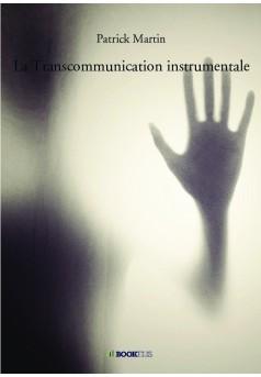 La Transcommunication instrumentale - Couverture de livre auto édité