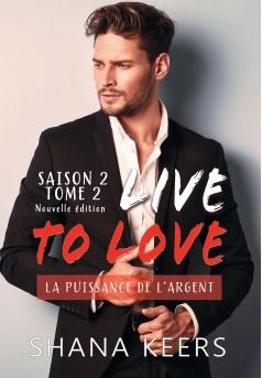 LIVE TO LOVE - Saison 2 - Tome 2 (Nouvelle édition)