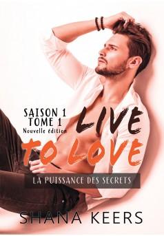 LIVE TO LOVE - Saison 1 - Tome 1 (Nouvelle édition)