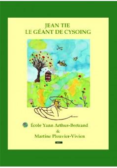 Jean Tie le géant de Cysoing - Couverture de livre auto édité