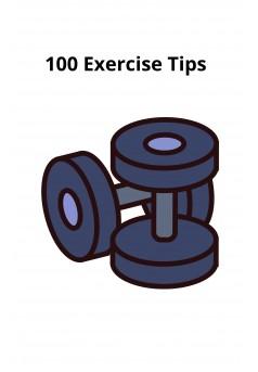 100 Exercise Tips - Couverture Ebook auto édité