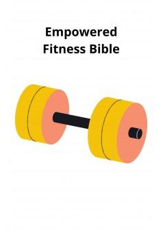 Empowered Fitness Bible - Couverture Ebook auto édité