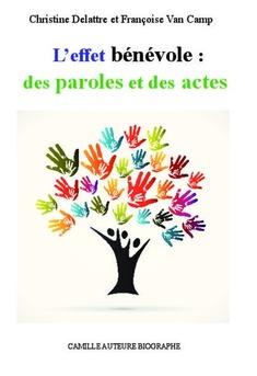 L'effet bénévole : des paroles et des actes - Couverture de livre auto édité